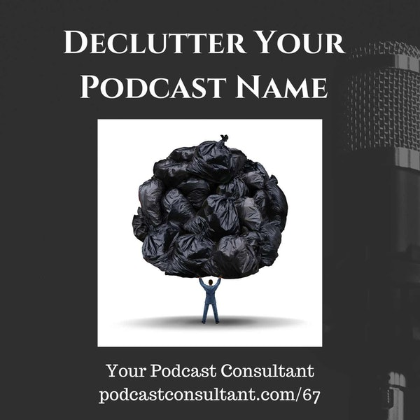 Take the Word PODCAST Out of Your Name