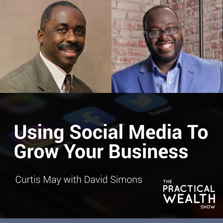 Using Social Media to Grow Your Business with David Simons - Episode 170