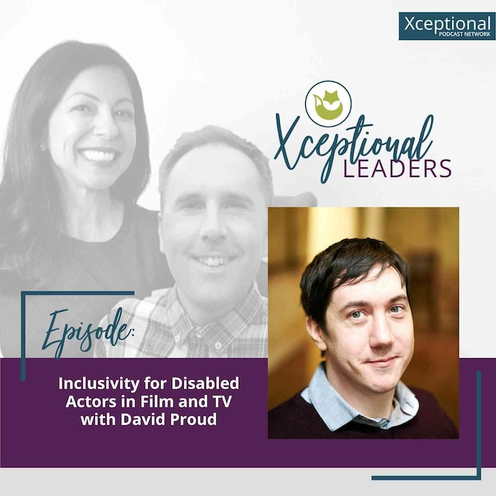 Inclusivity for Disabled Actors in Film and TV with David Proud