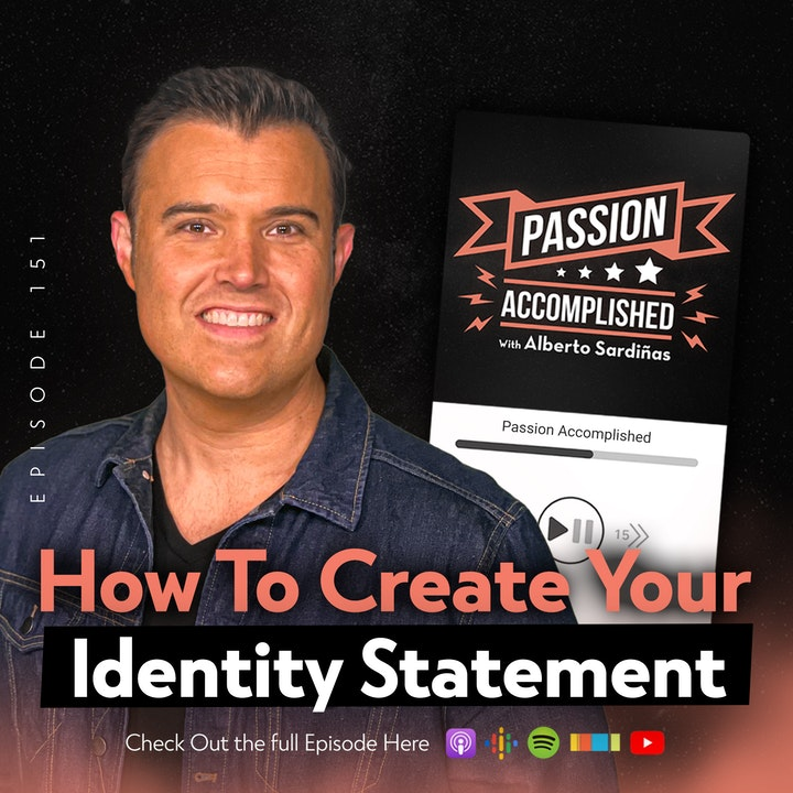 Episode 151 - How To Create Your Identity Statement