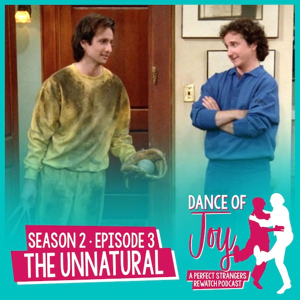 The Unnatural - Perfect Strangers Season 2 Episode 3