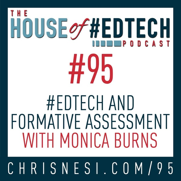 #EdTech and Formative Assessment with Monica Burns - HoET095 Image