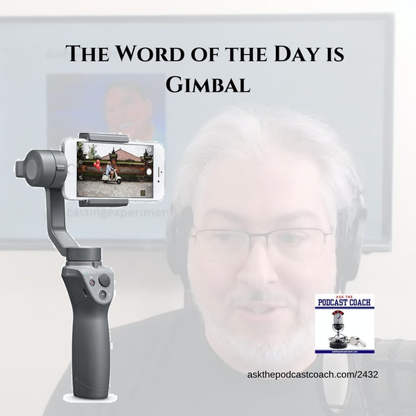 The Word of the Day is Gimbal
