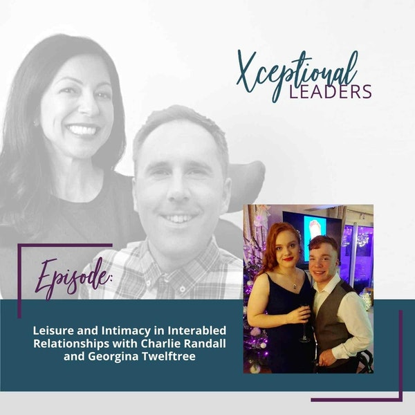 Leisure and Intimacy in Interabled Relationships with Charlie Randall and Georgina Twelftree Image