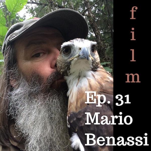 Ep. 31 Mario Benassi: A Walk on the Wild Side of Environmental Film