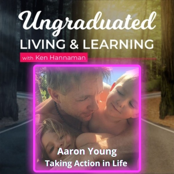  Aaron Young  Taking Action in Life