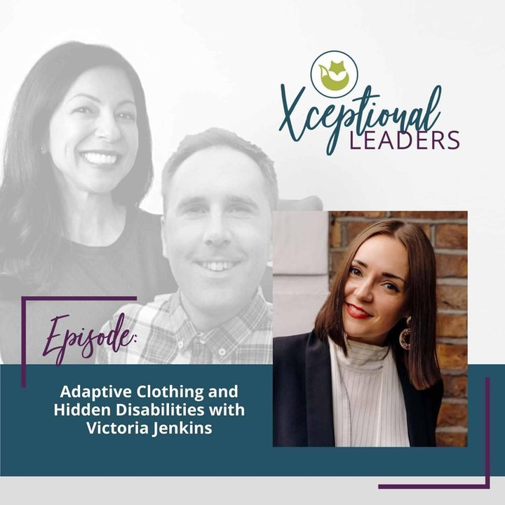 Adaptive Clothing and Hidden Disabilities with Victoria Jenkins