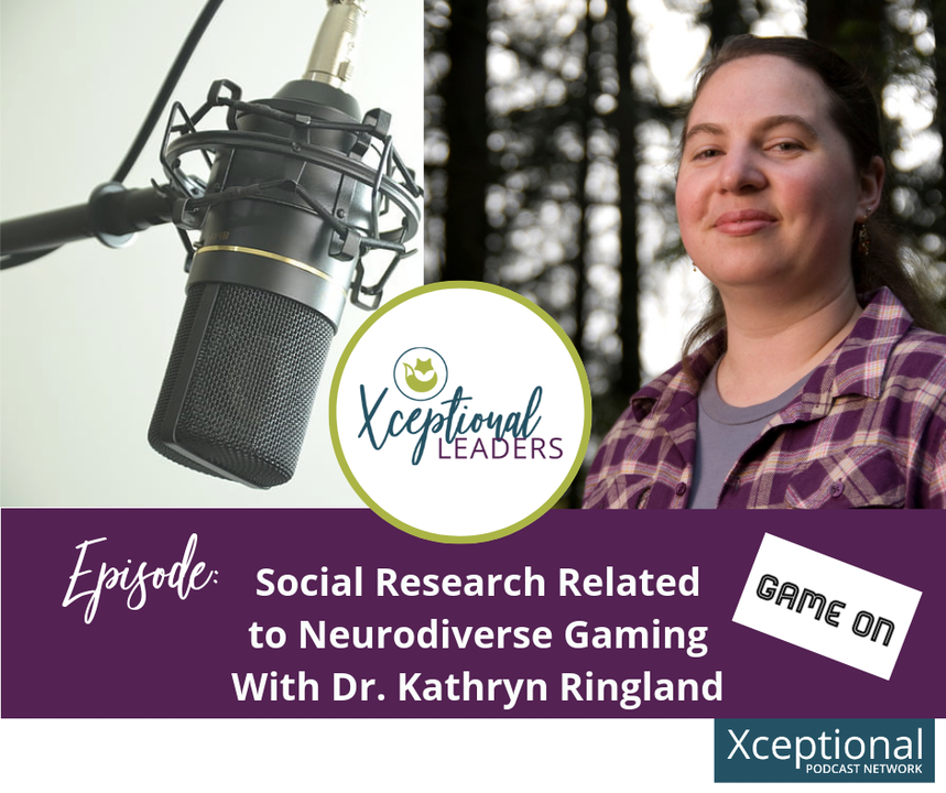 Social Research Related to Neurodiverse Gaming with Dr. Kathryn Ringland