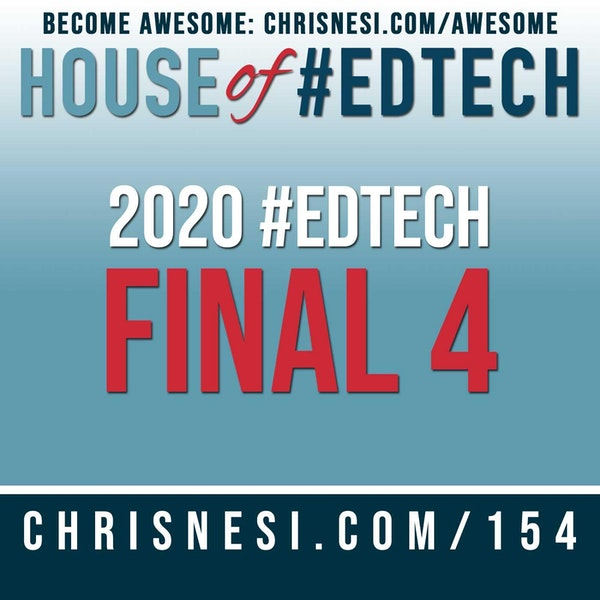 2020 House of #EdTech Final Four - HoET154 Image