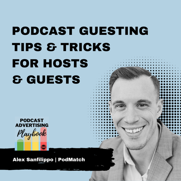 Podcast Guesting Advice From An Expert Pod-Matcher Image