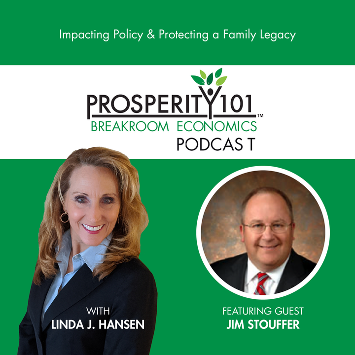 Impacting Policy & Protecting a Family Legacy – with Jim Stouffer