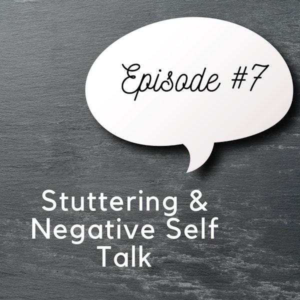 Stuttering & Negative Self Talk Image