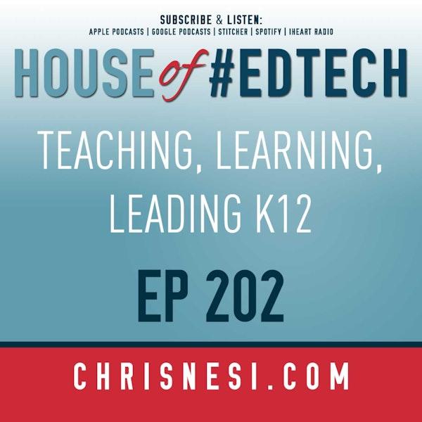 BONUS - Teaching, Learning, Leading K12 Ep. 202 Image