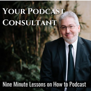 Your Podcast Consultant