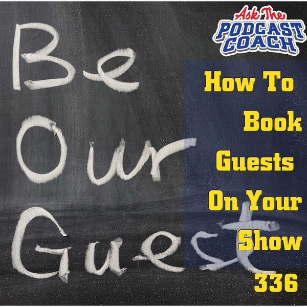 How to Book Guests On Your Podcast