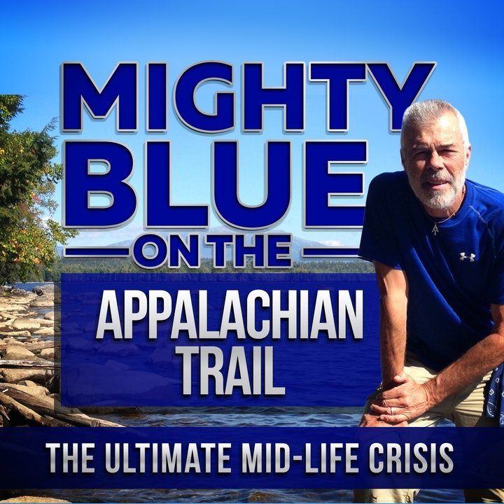 Pilot Episode #1: Mighty Blue on The Appalachian Trail