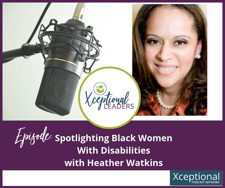 Spotlighting Black Women with Disabilities with Heather Watkins