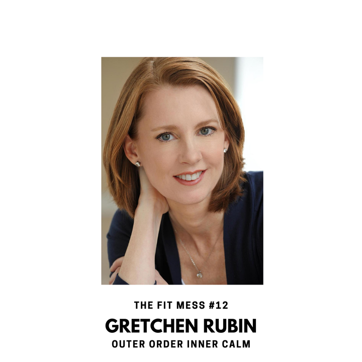 Outer Order, Inner Calm with Gretchen Rubin