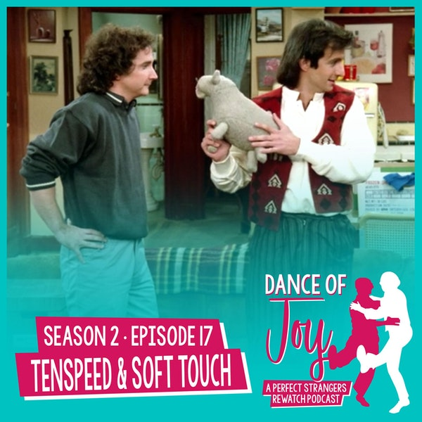 Tenspeed and Soft Touch - Perfect Strangers Season 2 Episode 17