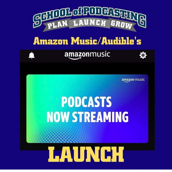 Amazon Music/Audible Launches Podcast Directory