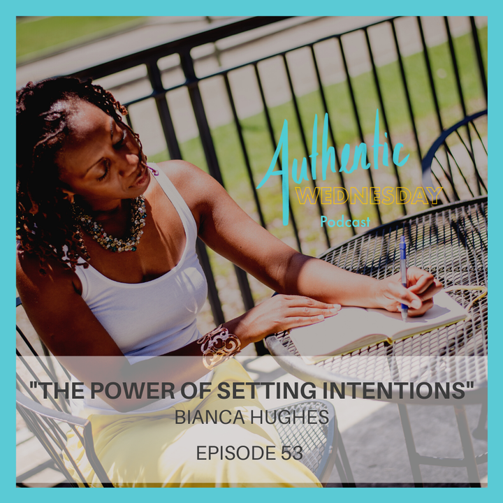 53. The Power of Setting Intentions