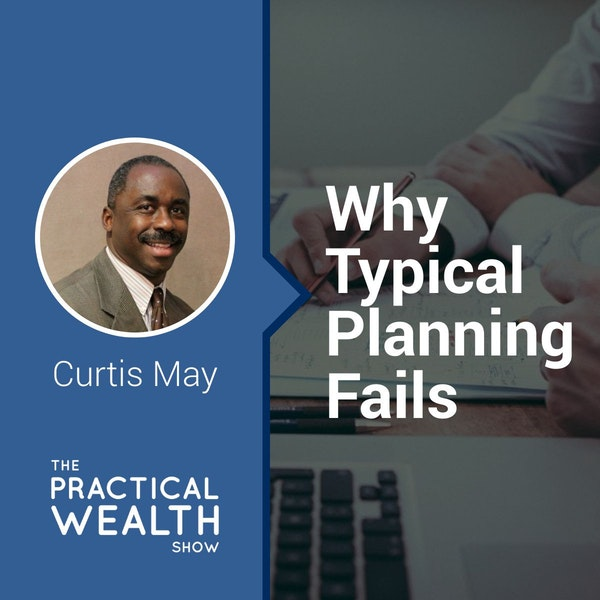 Why Typical Planning Fails - Episode 122 Image
