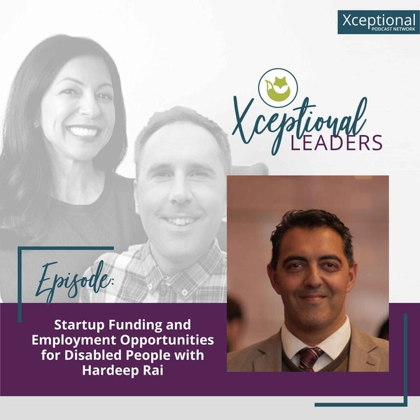 Startup Funding and Employment Opportunities for Disabled People with Hardeep Rai Image