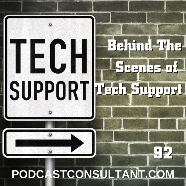 Behind the Scenes of Podcast Tech Support