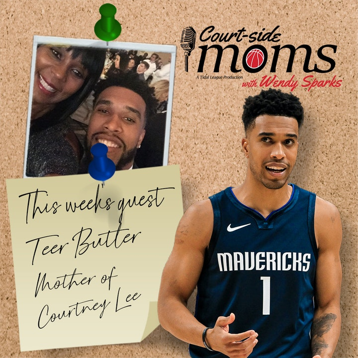 Episode image for Courtney Lee's mom, Teer Butler
