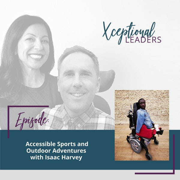 Accessible Sports and Outdoor Adventures with Isaac Harvey Image