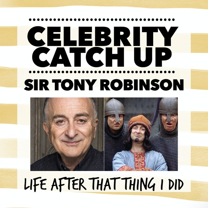 Sir Tony Robinson - aka Sheriff of Nottingham-turned knight of the realm