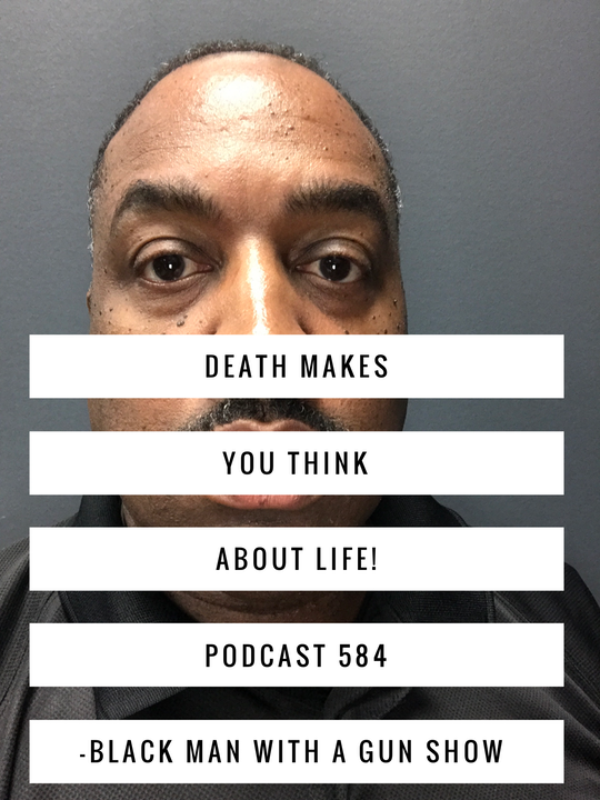 Death Makes You Think About Life