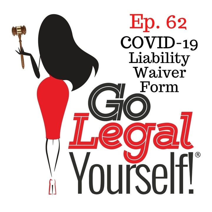 Episode image for Ep. 62 Sidebar: COVID-19 Liability Waiver Form