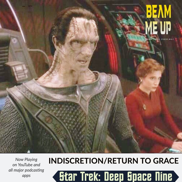 Star Trek: Deep Space Nine | Indiscretion and Return to Grace