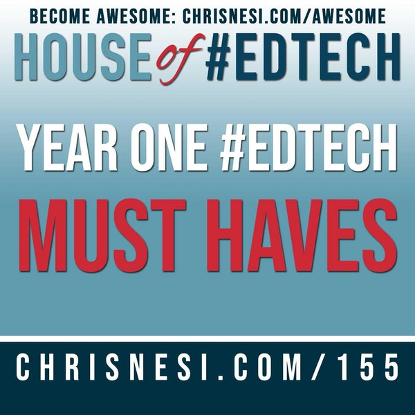 Year One #EdTech Must Haves - HoET155 Image