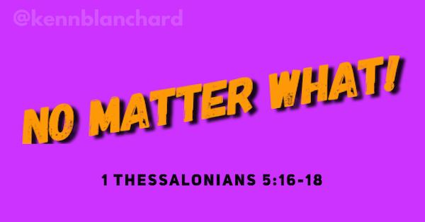 No matter what - Bless God!        #201