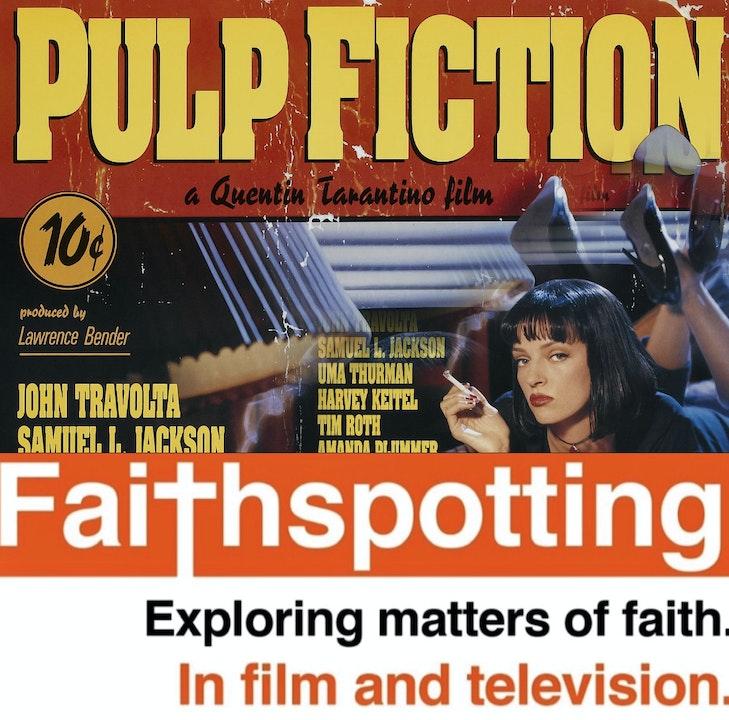"""Faithspotting """"Pulp Fiction"""" Part 1"""