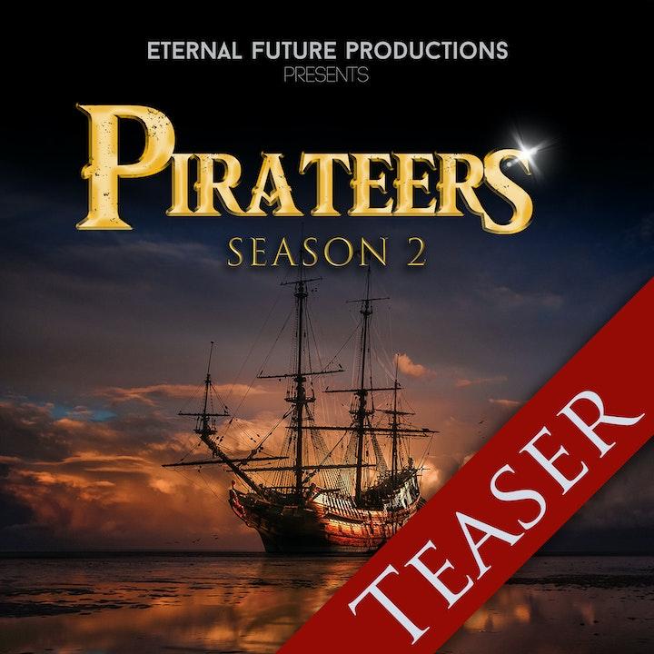 Pirateers: Season 2 - Teaser