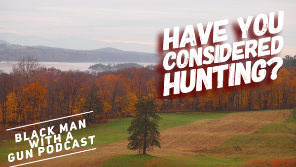 Have You Considered Hunting?