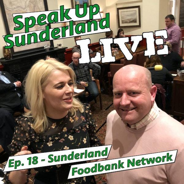 Sunderland Foodbank Network - Speak Up Sunderland LIVE at the Peacock #1 Image