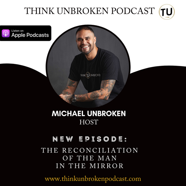 E123 The Reconciliation of the Man in the Mirror | CPTSD and Trauma Healing Coach Image