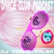 Dance Club Podcast   -   DJ Toshi Tyler Album Art