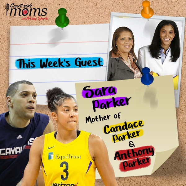 Candace Parker and Anthony Parker's mom, Sara Parker