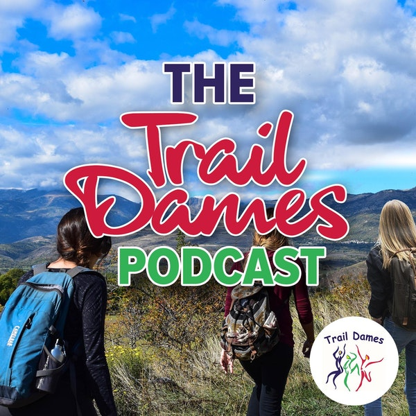 Episode #71 - 5th Tuesday Special (Backpack Shakedown with a Trail Dames Panel)