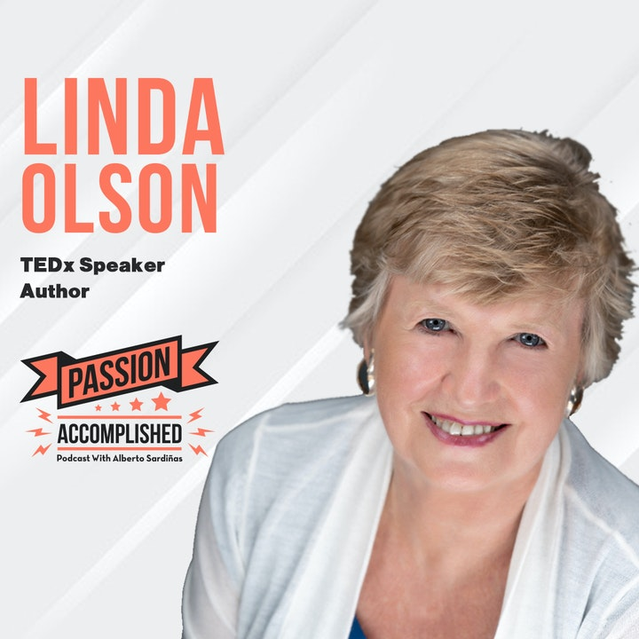 Turning tragedy into an empowering mission with Linda Olson