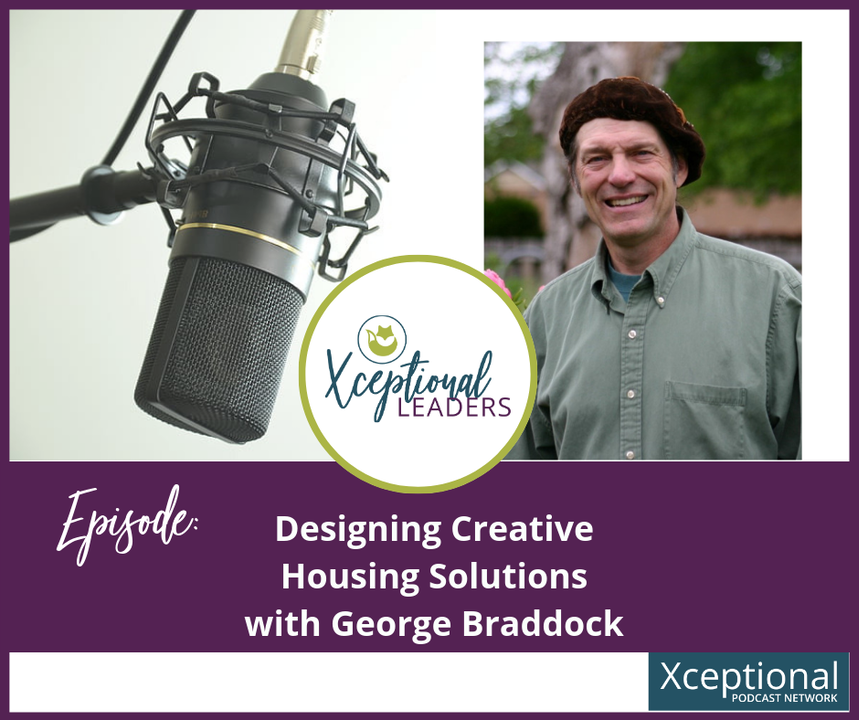 Designing Creative Housing Solutions with George Braddock