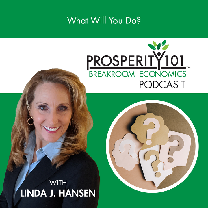 What Will You Do? – with Linda J. Hansen [Ep.89]