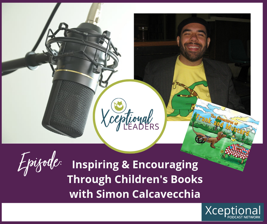 Inspiring and Encouraging Through Children's Books with Simon Calcavecchia