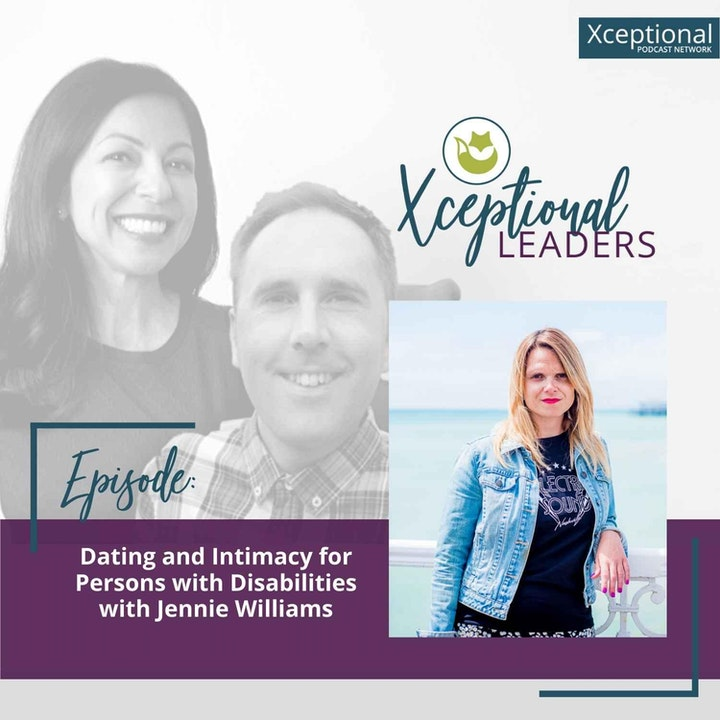 Dating and Intimacy for Persons with Disabilities with Jennie Williams