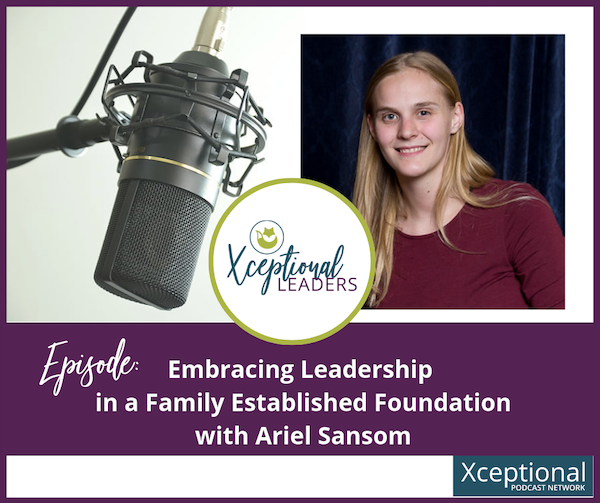 Embracing Leadership in a Family Established Foundation with Ariel Sansom Image